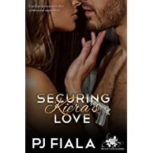 Securing Kiera's Love (Second Chances) (Volume 2)