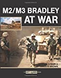 M2/M3 Bradley at War, Michael Green and James D. Brown, 0760325235