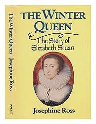 The Winter Queen - the Story of Elizabeth Stuart