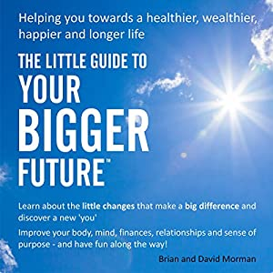 The Little Guide to Your Bigger Future Audiobook