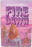 Fire Dawn, Virginia Coffman, 0877951594