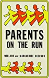 img - for Parents on the Run by Willard Beecher (1983-10-01) book / textbook / text book