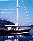 The Hinckley Story, Benjamin B. Hinckley, 0963566822