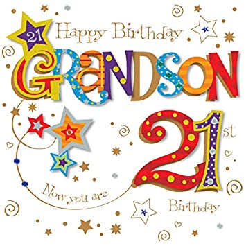 Grandson 21st Birthday Greeting Card By Talking Pictures Greetings