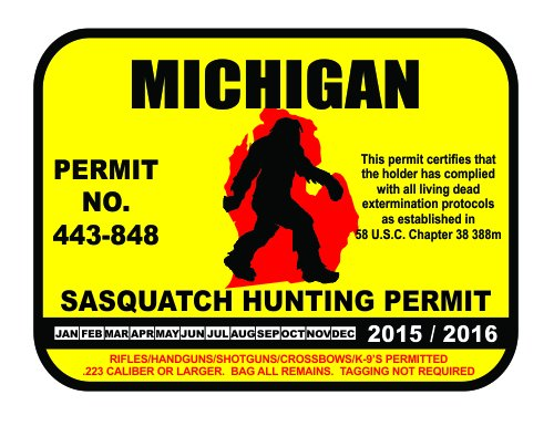 Michigan Sasquatch Hunting Permit License Bigfoot Vinyl Sticker Decal
