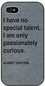 iPhone 4 / 4s I have no special talent, I am only curious - black plastic case / Einstein, Inspirational and motivational life quotes / SURELOCK AUTHENTIC