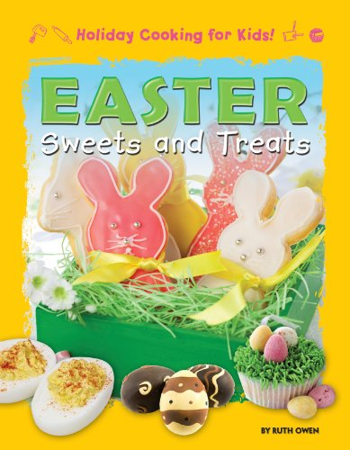 Easter Sweets and Treats (Holiday Cooking for Kids!) by Brand: Windmill Books