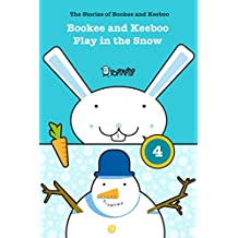 Bookee and Keeboo Play in the Snow: The stories of Bookee and Keeboo (TopTapTip)