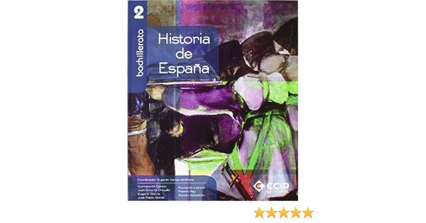 Historia de España 2º Bachillerato 2009 - 9788498264807: Amazon.es: García Almiñana, Eugenio, García Almiñana, Eugenio: Libros