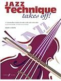 Jazz Technique Takes Off!: (Violin)