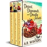 Dessert, Diamonds and Deadly Secrets Box Set: A Piece of Cake Mystery