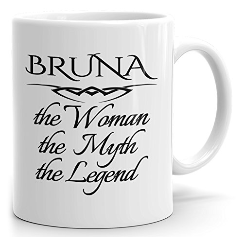 Personal Bruna Mug - The Woman The Myth The Legend - for Coffee, Tea & Chocolate - 15oz White Mug