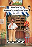 Perelman's Pocket Cyclopedia of Cigars 2008 edition