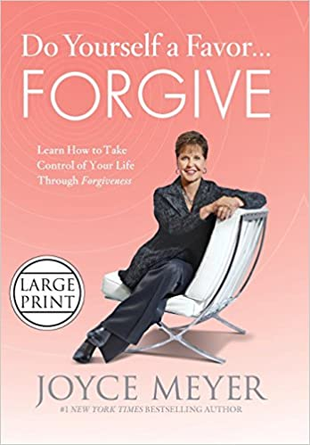 Do Yourself Favor Transform Your >> Do Yourself A Favor Forgive Learn How To Take Control Of Your