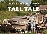 img - for San Antonio Man Tells Tall Tale book / textbook / text book