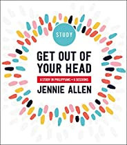 Get Out of Your Head Study Guide: A Study in Philippians