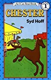 Chester (I Can Read Book 1) by Hoff, Syd (Reprint Edition) [Paperback(1986)]