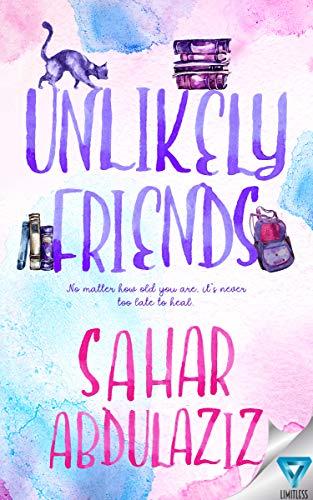 Unlikely Friends by [Abdulaziz, Sahar]