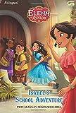 Elena of Avalor: Petualangan Sekolah Isabel (Isabel's School Adventure) (Indonesian Edition)