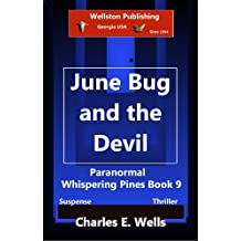 June Bug and the Devil (Whispering Pines Book 9)