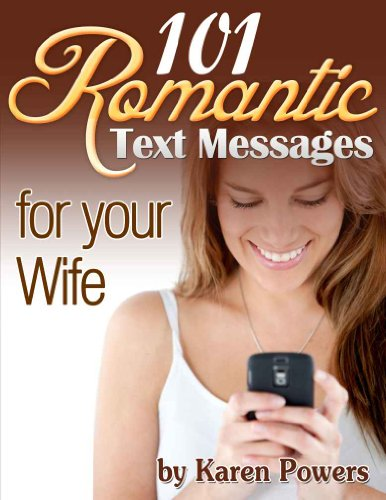 101 Romantic Text Messages for your Wife