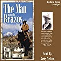 The Man from the Brazos: Brazos Series #2 Audiobook by Ermal Walden Williamson Narrated by Rusty Nelson