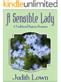 A Sensible Lady: A Traditional Regency Romance