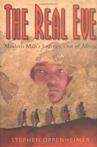 The Real Eve: Modern Man's Journey Out of Africa PDF