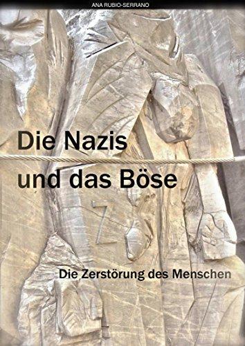 Resultado de imagen de Die Nazi und das Böse. ana rubio-serrano