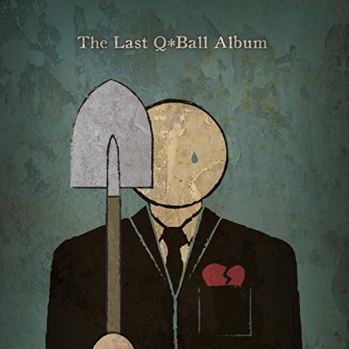 The Last Q*ball Album