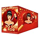 25 Mysteries to Die For: A 25-Novel Cozy Mystery Collection