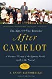 Front cover for the book After Camelot: A Personal History of the Kennedy Family--1968 to the Present by J. Randy Taraborrelli