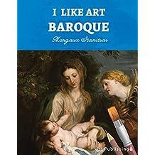 I Like Art: Baroque