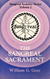 The Sangreal Sacrament, William G. Gray, 0877285624
