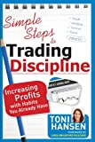 img - for Simple Steps to Trading Discipline: Increasing Profits with Habits You Already Have book / textbook / text book