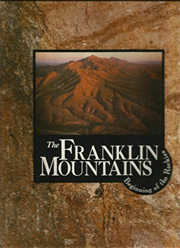 The Franklin Mountains Beginning of the Rockies