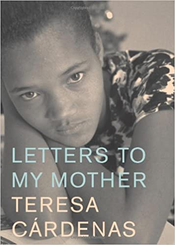amazoncom letters to my mother 9780888997210 teresa cardenas d unger books