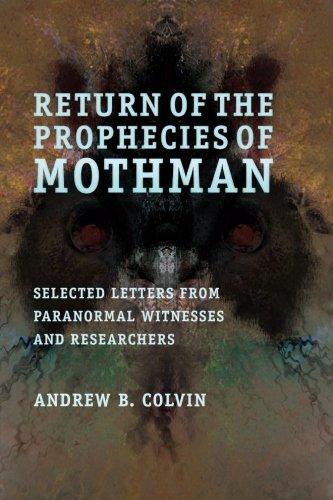 Return Prophecies Mothman Andrew Colvin