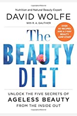 The Beauty Diet: Unlock the Five Secrets of Ageless Beauty from the Inside Out Hardcover