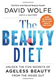 img - for The Beauty Diet: Unlock the Five Secrets of Ageless Beauty from the Inside Out book / textbook / text book