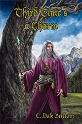 Third Time's a Charm: Three Novellas of Yurt (The Royal Wizard of Yurt Book 10)