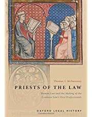 Priests of the Law: Roman Law and the Making of the Common Law's First Professionals (Oxford Legal History)