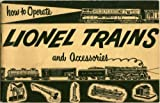 How to Operate Lionel Trains and Accessories.
