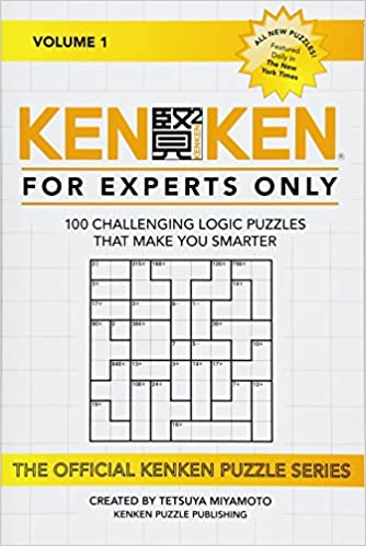 graphic about Kenken Puzzles Printable named KenKen: For Professionals Simply: 100 Intense Logic Puzzles That