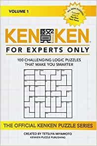 picture relating to Printable Kenken Puzzles 9x9 titled KenKen: For Professionals Simply just: 100 Physically demanding Logic Puzzles That