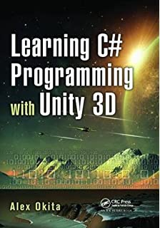 Buy C# Game Programming Cookbook for Unity 3D Book Online at Low