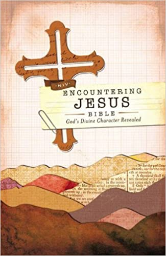 Encountering Jesus Bible-NIV: Jesus Revealed Throughout the Bible
