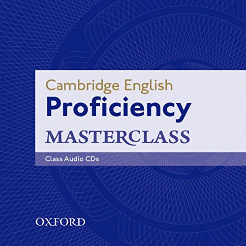 Cambridge English: Proficiency (CPE) Masterclass: Class Audio CDs (2): Master an exceptional level of English with confidence