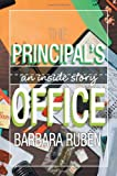 The Principal's Office, Barbara Ruben, 1465370803
