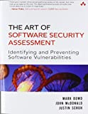 The Art of Software Security Assessment: Identifying and Preventing Software Vulnerabilities (2 Volume set)